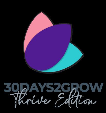 30days2grow Thrive edition