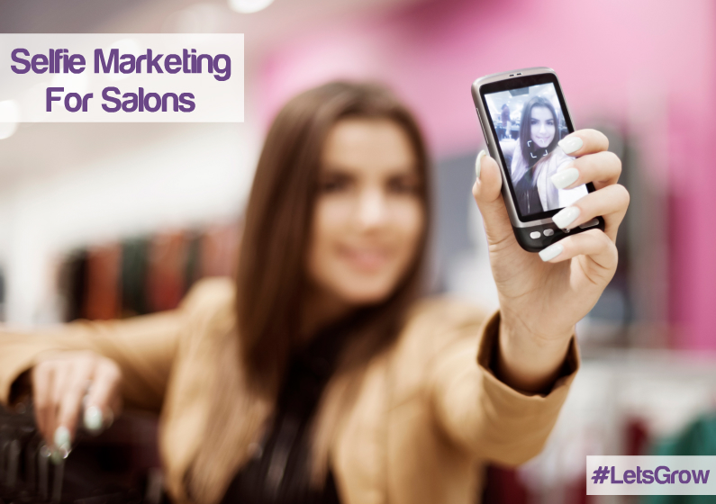 The Selfie: the Biggest Marketing Opportunity For Hair And Beauty Salons in 2014