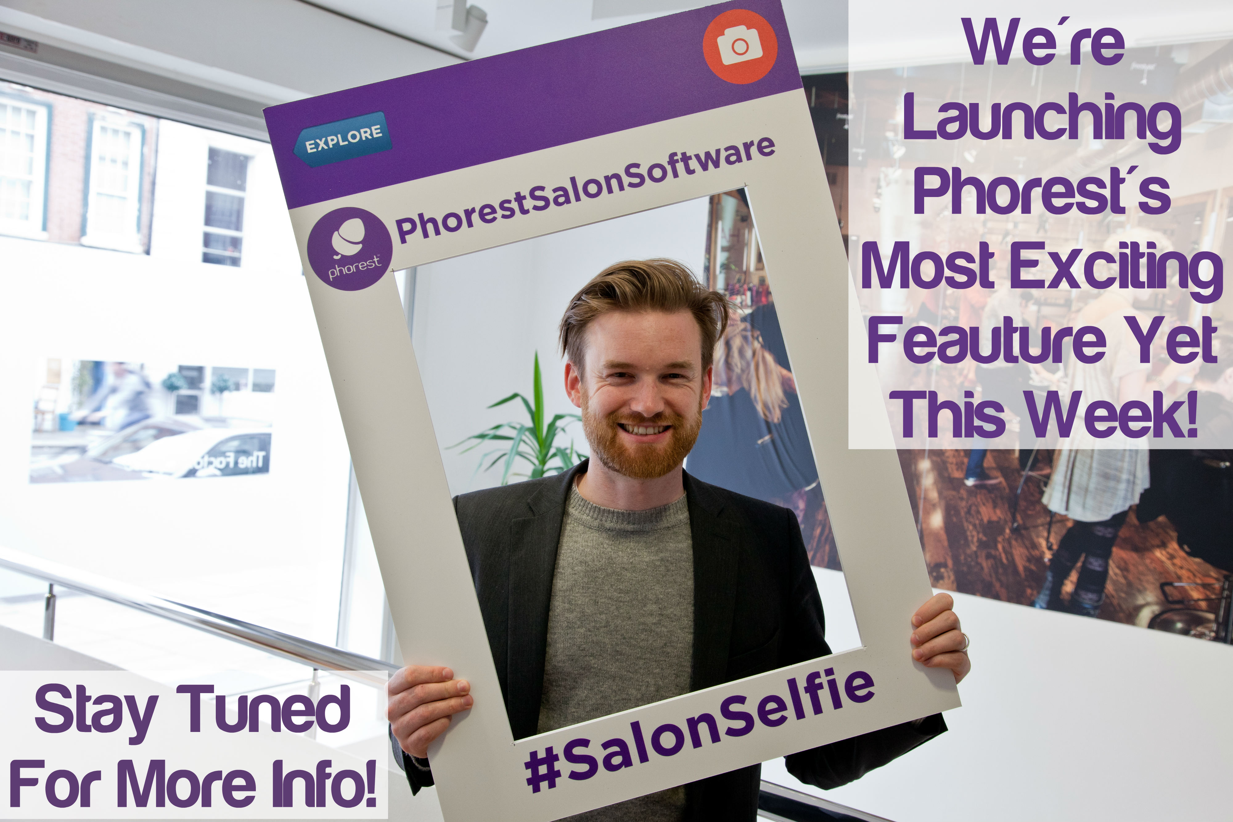 # SalonSelfie – Phorest Launches its Most Exciting Feature in 10 Years