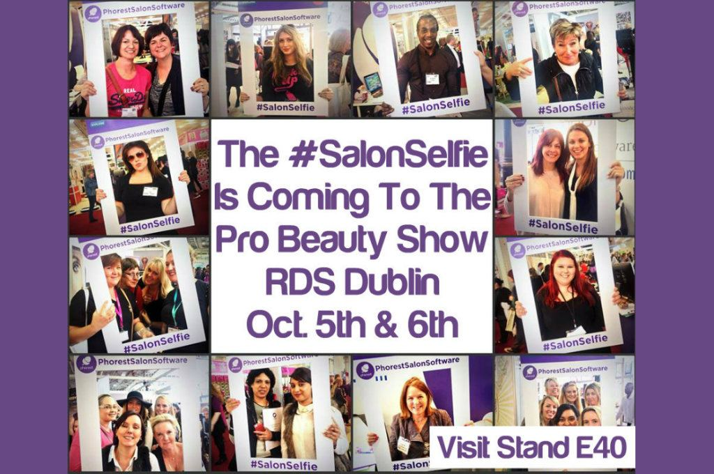The #SalonSelfie Comes To The Pro Beauty Show This Weekend