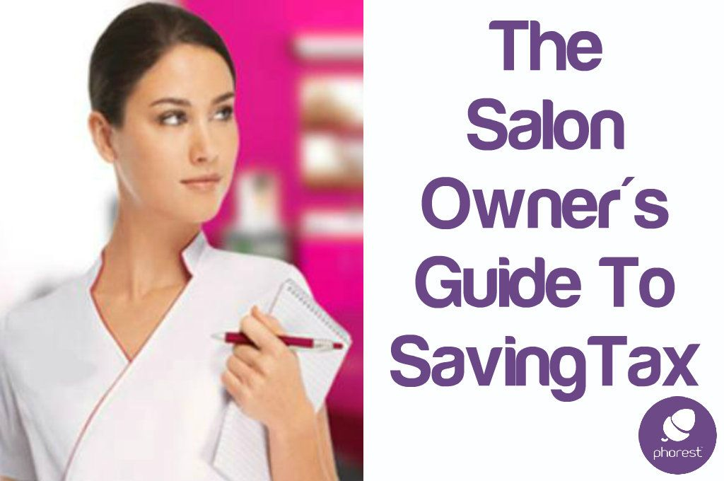 Here Are The Top 7 LEGAL Ways A Salon Owner Can Pay As Little Salon Tax As Possible