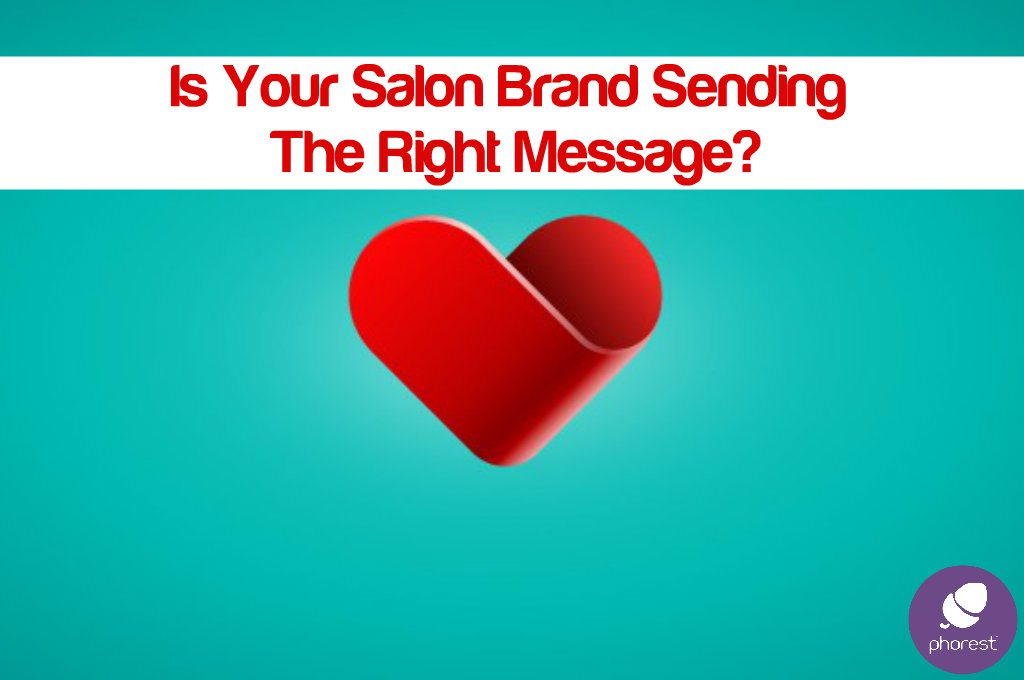 WHY Should Your Clients 'Care' About Your Salon Brand?