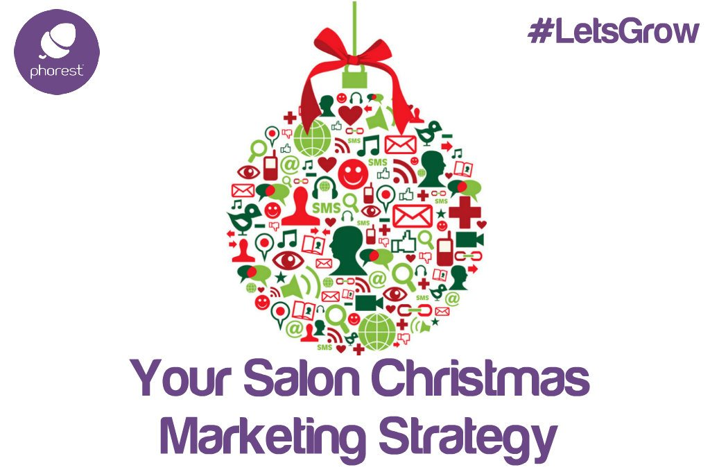 Christmas Salon Marketing: Plan Your Strategy Before Your Competitors! (Part 1 of 2)