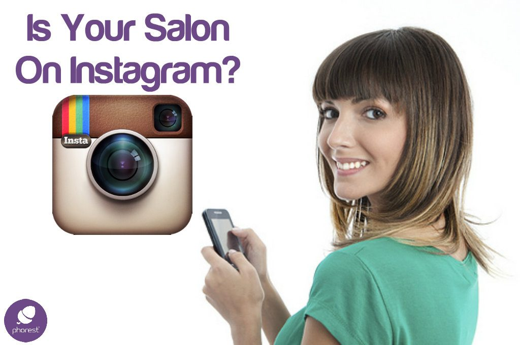 7 Reasons Why You Should Get A Salon Instagram Account