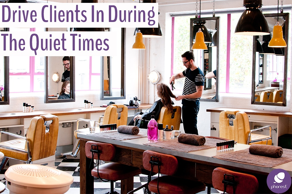 Driving Salon Clients In During The Quiet Times