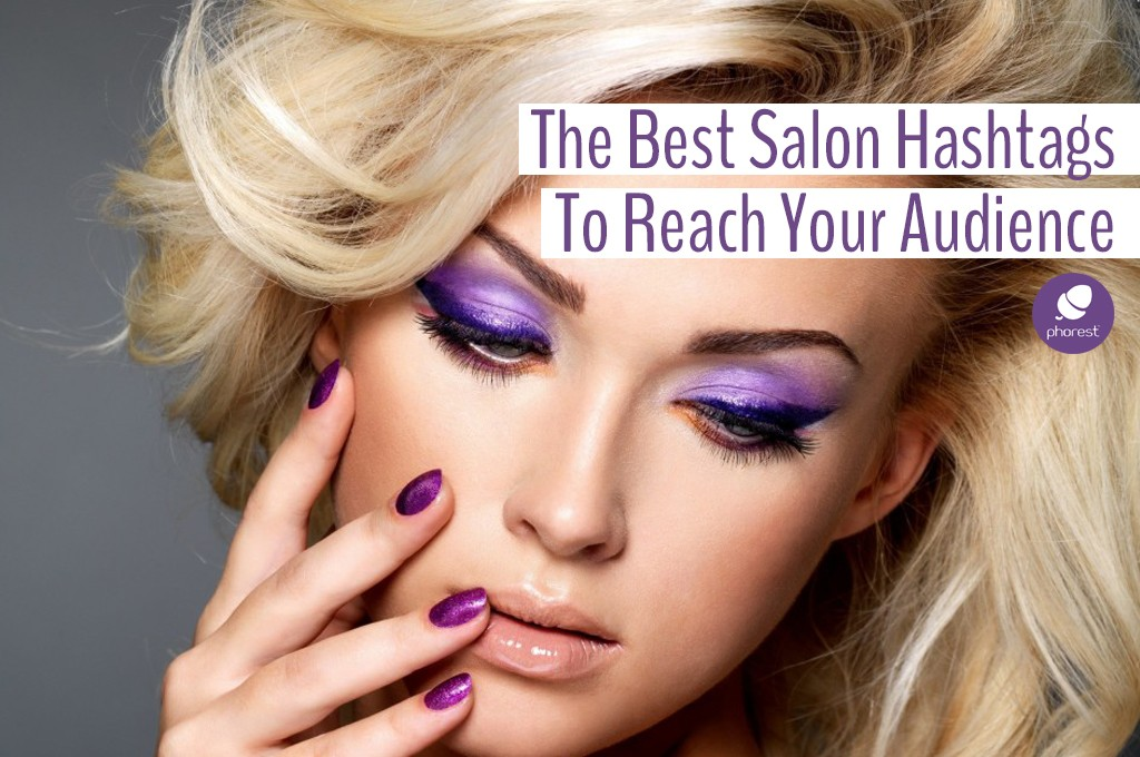 Which Salon Hashtag Will Actually Reach Your Audience?