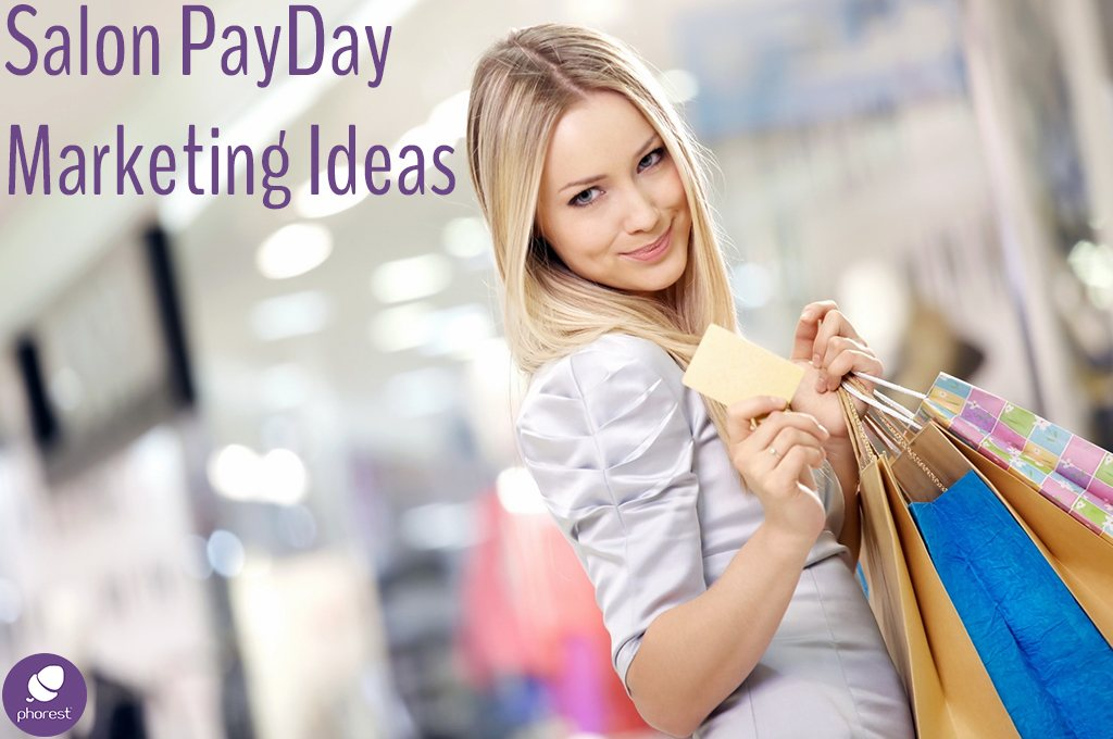Pay Day Marketing – Get Clients Splashing Their Cash On You First