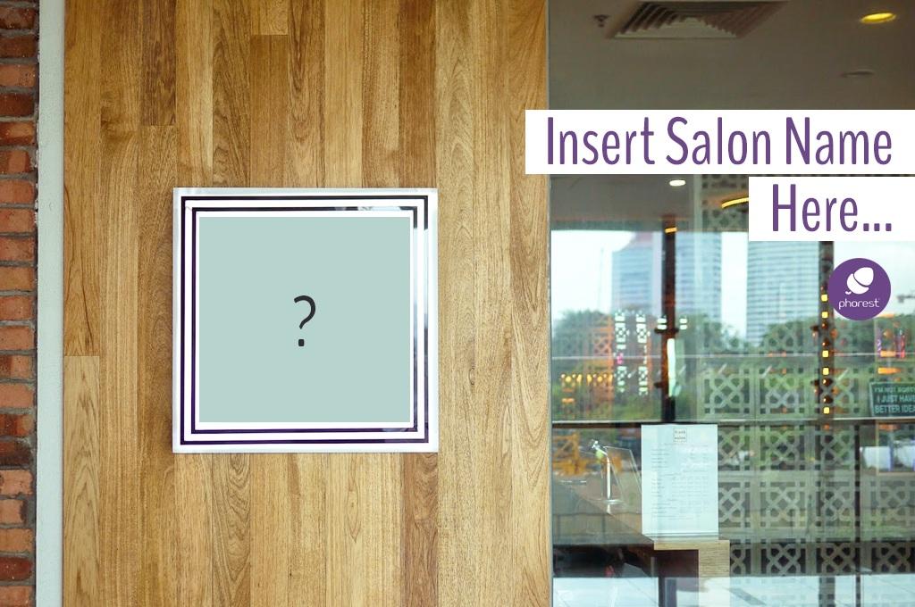 The Ultimate List Of Good, Bad & Absurd Salon Names