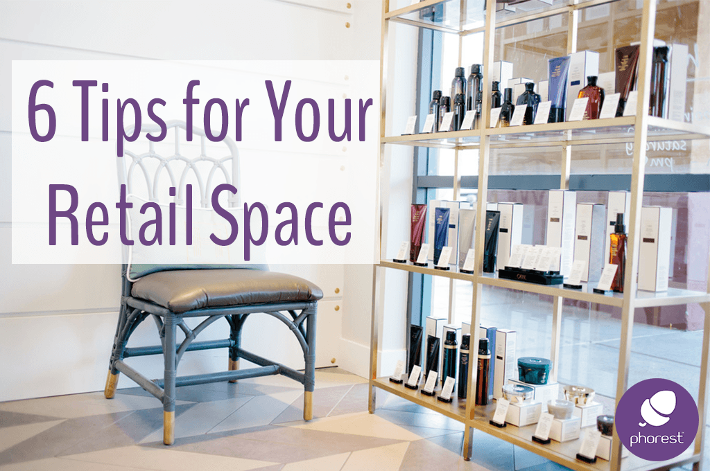 6 Tips For Creating The Perfect Salon Retail Space