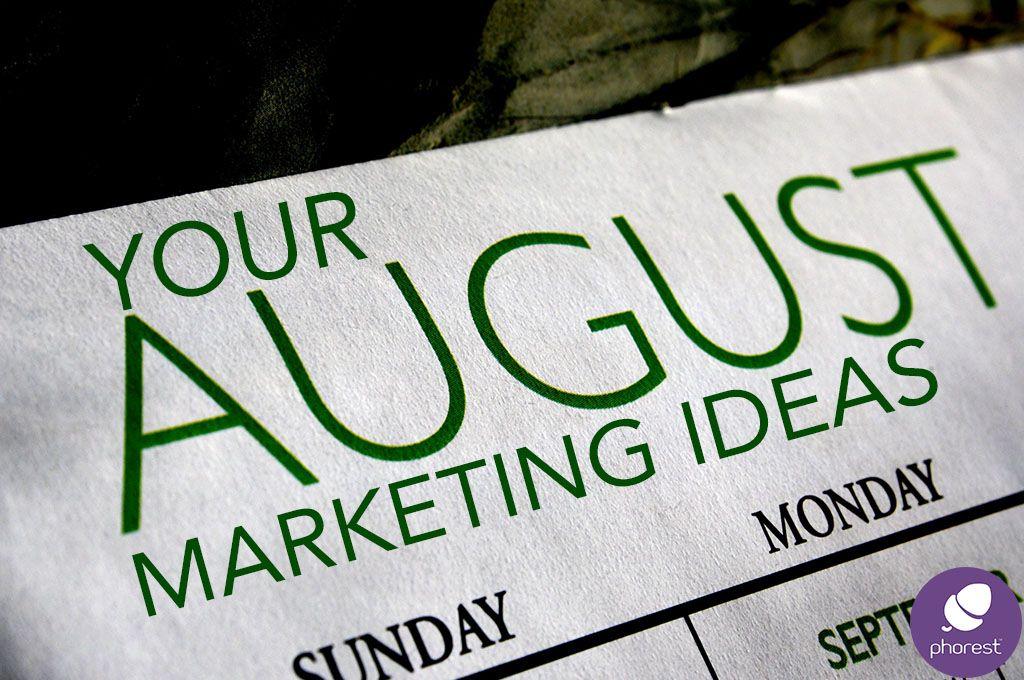Your August Salon & Spa Marketing Ideas