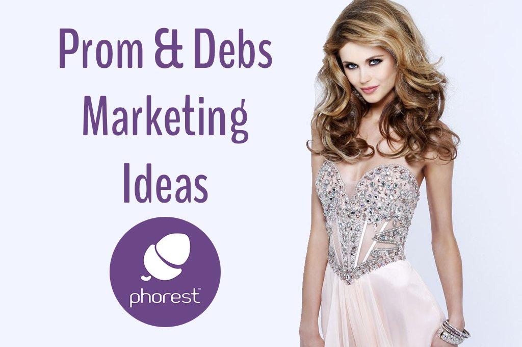 Brand New Salon Prom & Debs Marketing Ideas