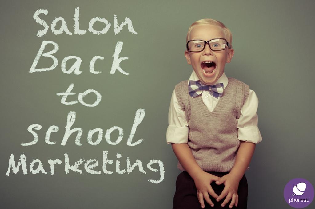back to school salon marketing ideas blog
