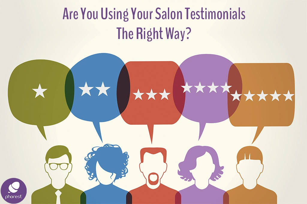 Are You Handling Your Salon Testimonials Incorrectly?
