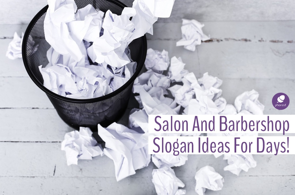 You're Going To Love These Salon Slogan Ideas