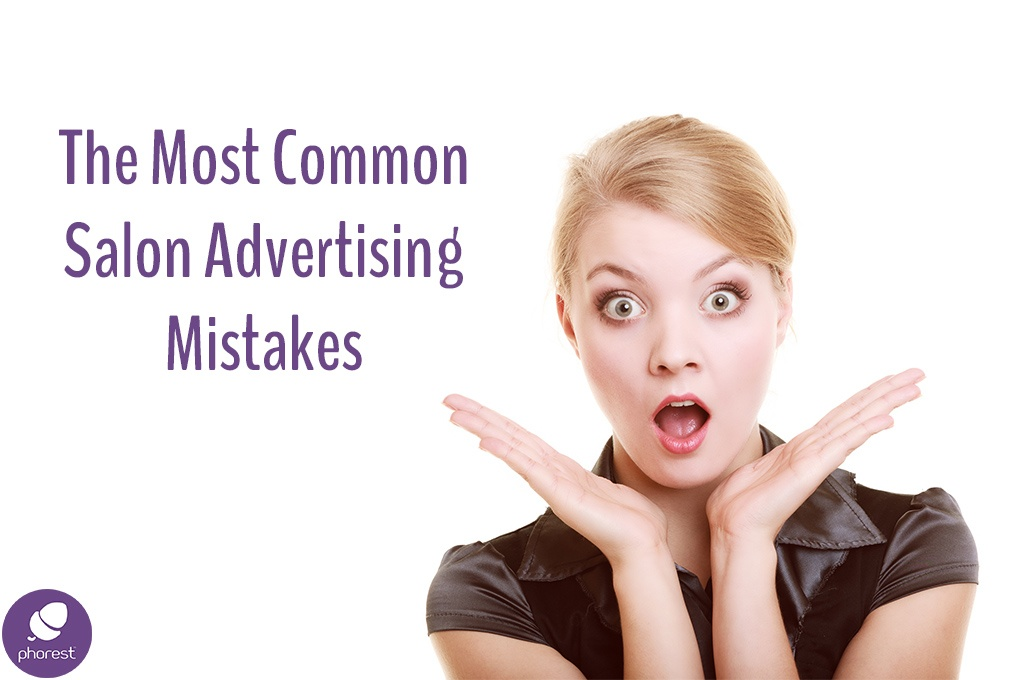 The Most Common Salon Advertising & Marketing Mistakes (And How You Can Avoid Them)