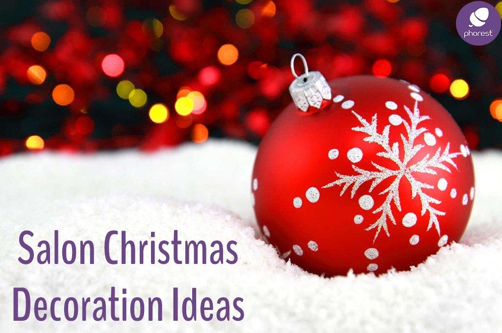 Exquisite Salon Decoration Ideas For Christmas