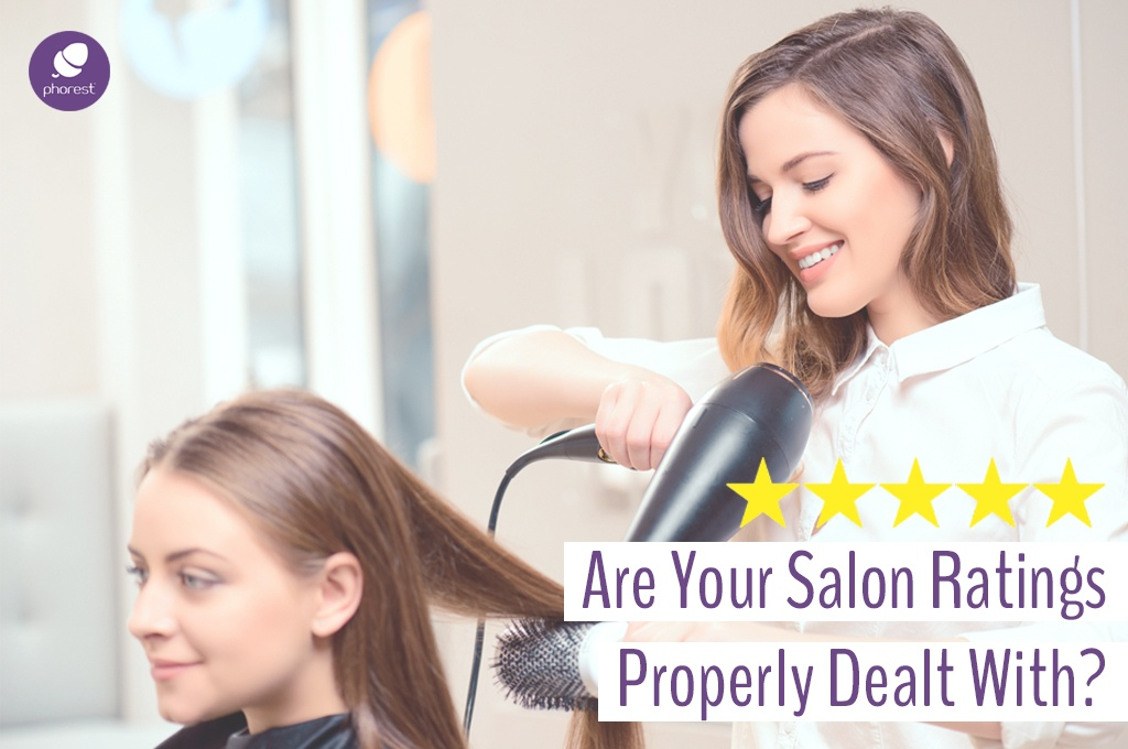 How To Find And Handle Your Bad Salon Ratings