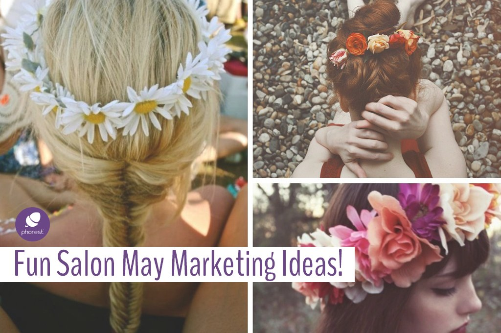 Your Salon May Marketing Ideas