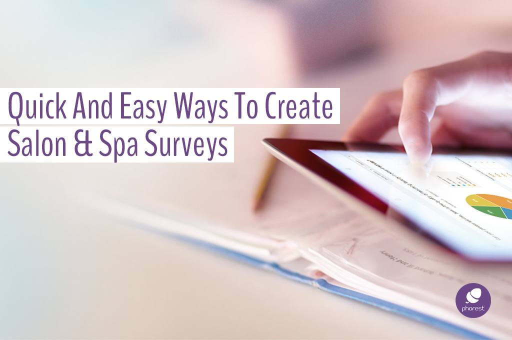 Your Salon & Spa Survey: The Step-By-Step Guide