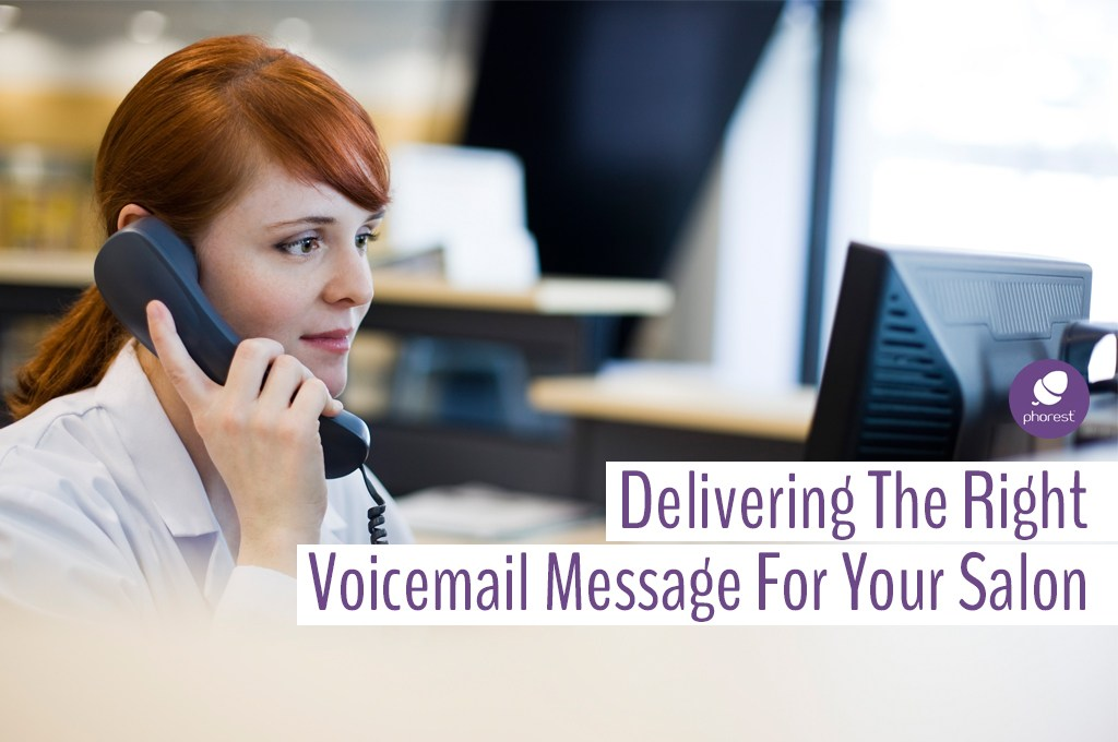 Salon Voicemail Greetings That Will Ensure Bookings